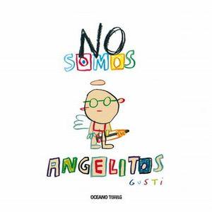 NO SOMOS ANGELITOS / PD.