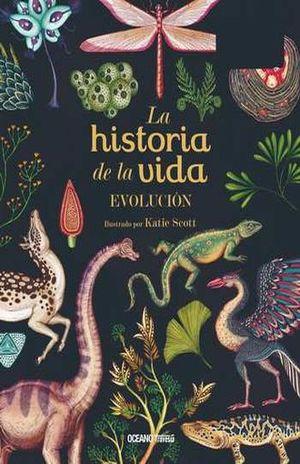 HISTORIA DE LA VIDA, LA. EVOLUCION / PD. (LIBRO DESPLEGABLE)