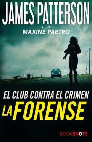 FORENSE, LA / EL CLUB CONTRA EL CRIMEN