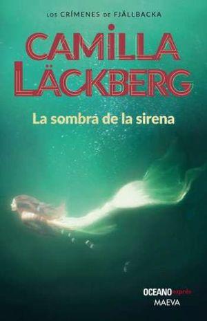 SOMBRA DE LA SIRENA, LA. LOS CRIMENES DE FJALLBACKA (NUEVA EDICION)