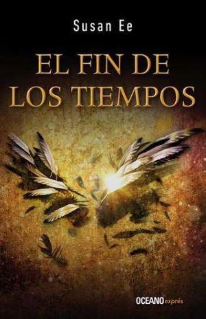 FIN DE LOS TIEMPOS, EL. ANGELES CAIDOS 3