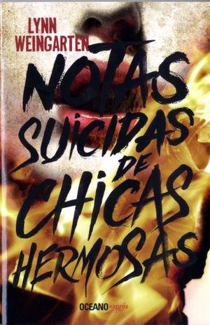 NOTAS SUICIDAS DE CHICAS HERMOSAS