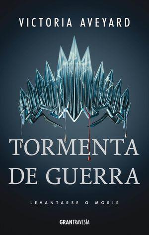 TORMENTA DE GUERRA / REINA ROJA 4