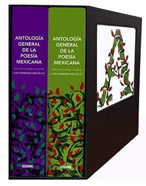 ANTOLOGIA GENERAL DE LA POESIA MEXICANA / 2 VOL.