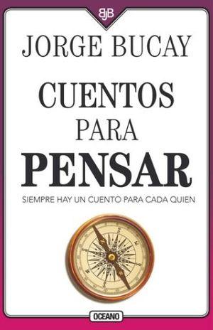CUENTOS PARA PENSAR / 4 ED.