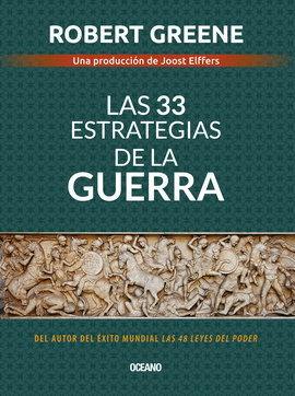 33 ESTRATEGIAS DE LA GUERRA, LAS / 4 ED.