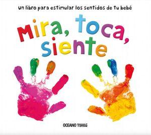MIRA TOCA SIENTE / PD.