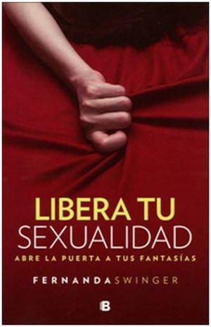 LIBERA TU SEXUALIDAD