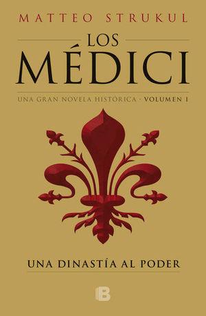 Los Médici 1 / Una dinastía al poder