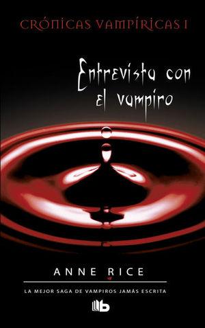 Entrevista con el vampiro / Crónicas Vampíricas I