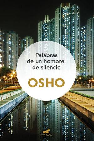 PALABRAS DE UN HOMBRE DE SILENCIO