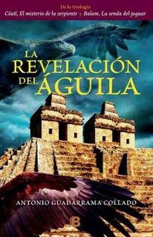 REVELACION DEL AGUILA, LA