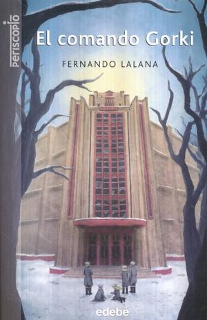 COMANDO GORKI, EL