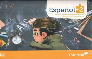 ESPAÑOL 2 SERIE TALENTIA PRIMARIA (NUEVO MODELO EDUCATIVO)