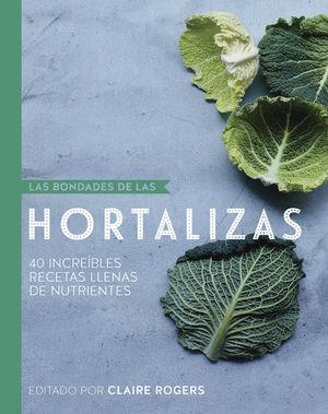 BONDADES DE LAS HORTALIZAS, LAS / PD.