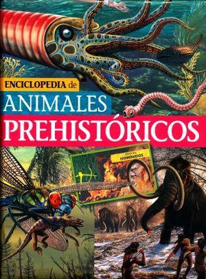 ENCICLOPEDIA DE ANIMALES PREHISTORICOS / PD.