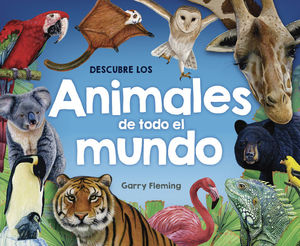 DESCUBRE LOS ANIMALES DE TODO EL MUNDO / PD.