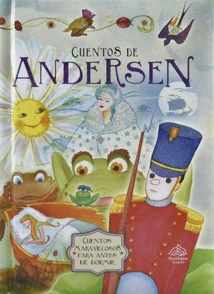 CUENTOS DE ANDERSEN. CUENTOS MARAVILLOSOS PARA ANTES DE DORMIR / PD.
