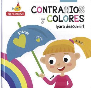 CONTRARIOS Y COLORES PARA DESCUBRIR / PD.