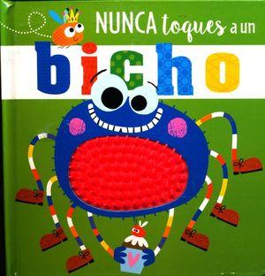NUNCA TOQUES A UN BICHO / PD.