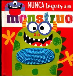 NUNCA TOQUE A  UN MONSTRUO / PD.