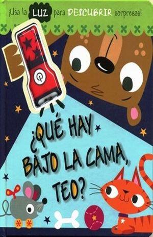 QUE HAY BAJO LA CAMA TEO / PD.