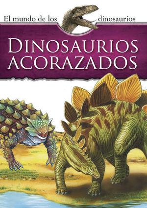 Mundo de los dinosaurios. Dinosaurios acorazados