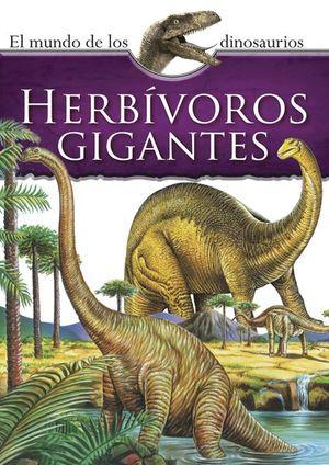 Mundo de los dinosaurios. Herbívoros gigantes