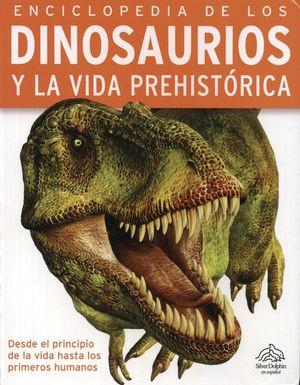 ENCICLOPEDIA DE LOS DINOSAURIOS Y LA VIDA PREHISTORICA / PD.