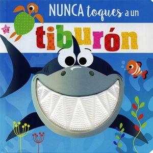 NUNCA TOQUES A UN TIBURON / PD.