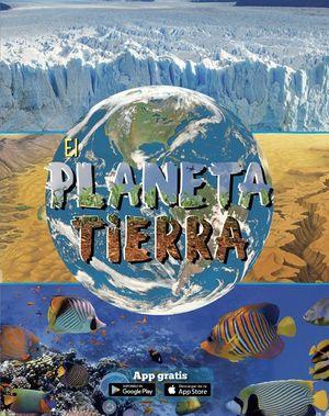 PLANETA TIERRA, EL / PD. (INCLUYE ACCESO A APP)
