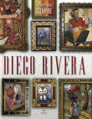 Pintores de siempre. Diego Rivera / pd.
