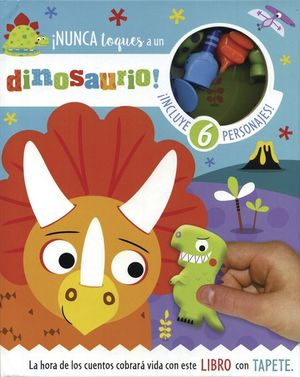 Read and play. ¡Nunca toques a un dinosaurio! / pd.