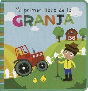MI PRIMER LIBRO DE LA GRANJA / PD.