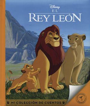 Mi colección de cuentos. El Rey León / Pd.