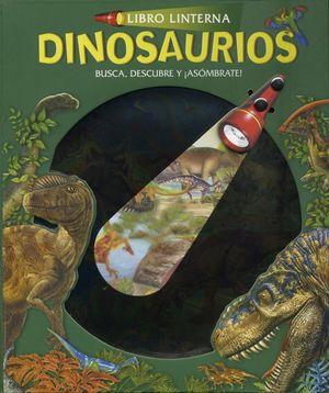 Libros linterna. Dinosaurios / pd.