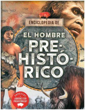 Enciclopedia del hombre prehistórico / pd.