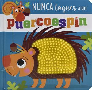 Nunca toques a un Puercoespin / pd.