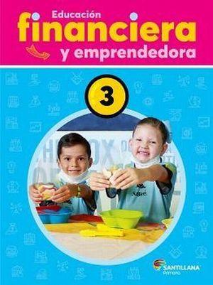 EDUCACION FINANCIERA Y EMPRENDEDORA 3 PRIMARIA