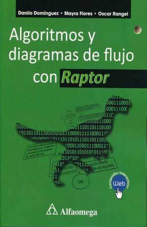 ALGORITMOS Y DIAGRAMAS DE FLUJO CON RAPTOR (CONTENIDOS INTERACTIVOS WEB)
