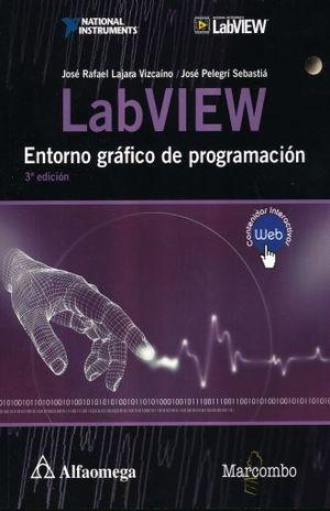 LABVIEW. ENTORNO GRAFICO DE PROGRAMACION / 3 ED.