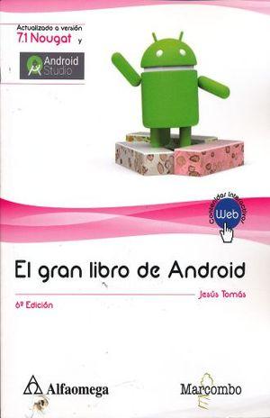 GRAN LIBRO DE ANDROID, EL / 6 ED.