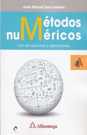 METODOS NUMERICOS CON SIMULACION Y APLICACIONES