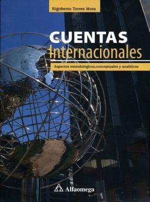 CUENTAS INTERNACIONALES. ASPECTOS METODOLOGICAS CONCEPTUALES Y ANALITICOS