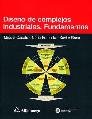DISEÑO DE COMPLEJOS INDUSTRIALES. FUNDAMENTOS
