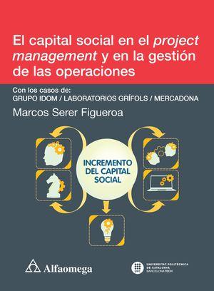 El capital social en el project management y en la gestión de las operaciones