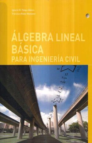 ALGEBRA LINEAL BASICA PARA INGENIERIA CIVIL
