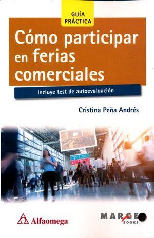COMO PARTICIPAR EN FERIAS COMERCIALES GUIA PRACTICA INCLUYE TEST DE AUTOEVALUACION