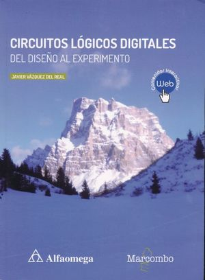 Circuitos lógicos digitales del diseño al experimento