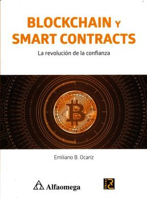 BLOCKCHAIN Y SMART CONTRACTS. LA REVOLUCION DE LA CONFIANZA